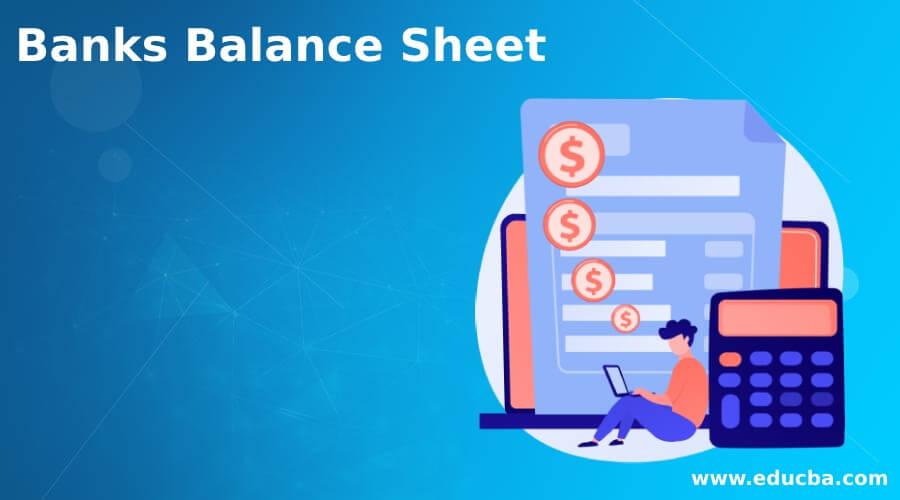 Banks Balance Sheet
