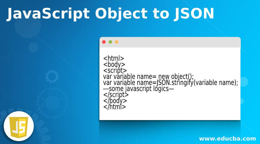 JavaScript Object to JSON
