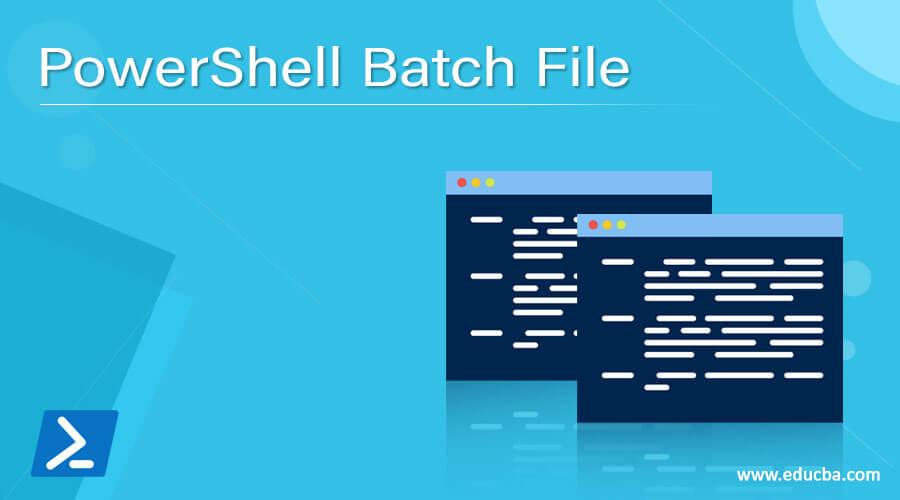 PowerShell Batch File