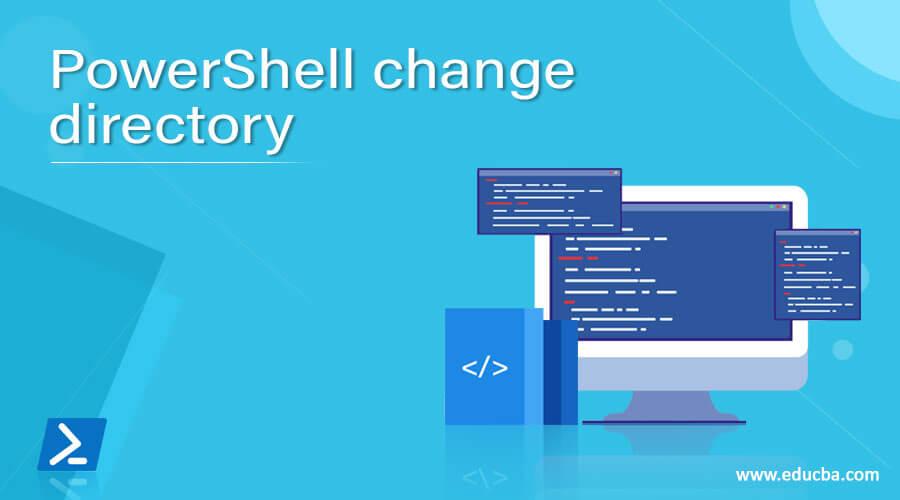 PowerShell change directory