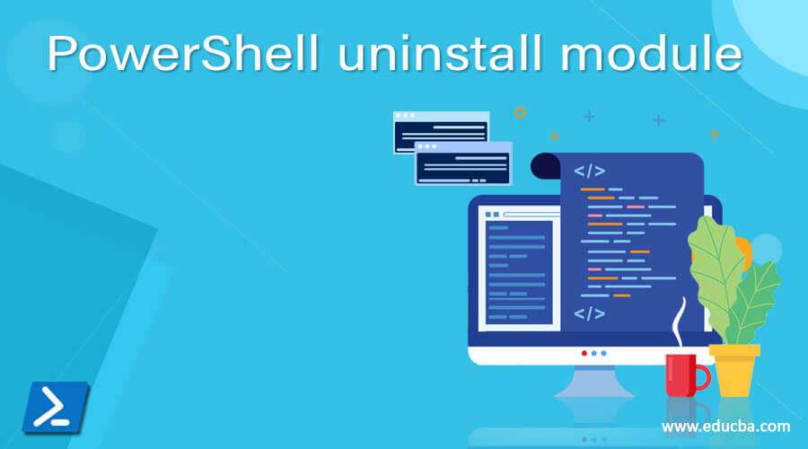 PowerShell uninstall module
