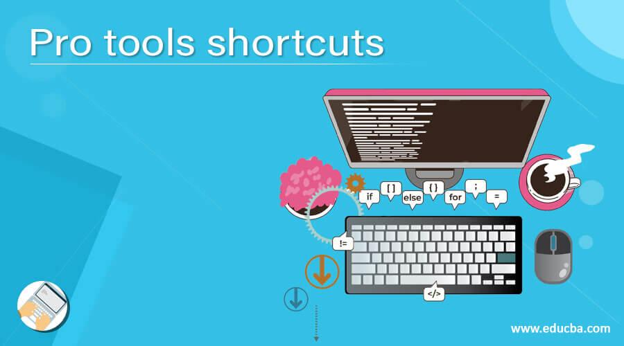 Pro tools shortcuts