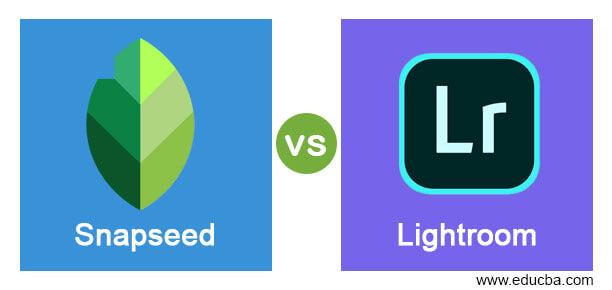 Snapseed vs Lightroom