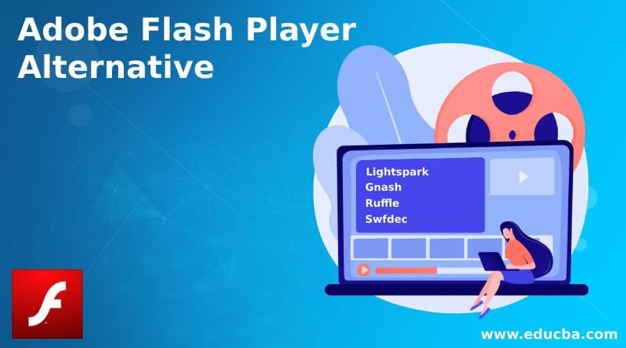 Adobe Flash Player Alternative