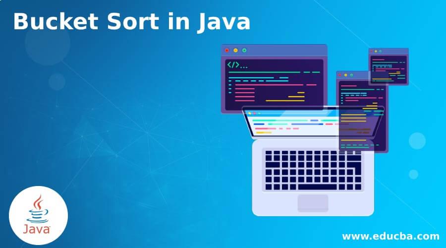 Bucket Sort in Java