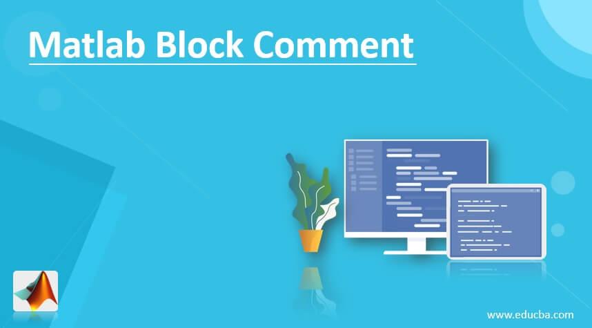 Matlab Block Comment