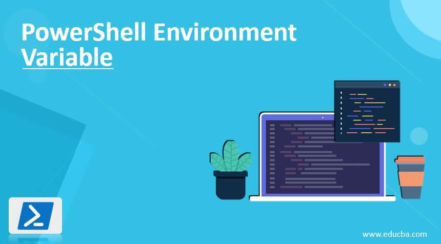 PowerShell Environment Variable