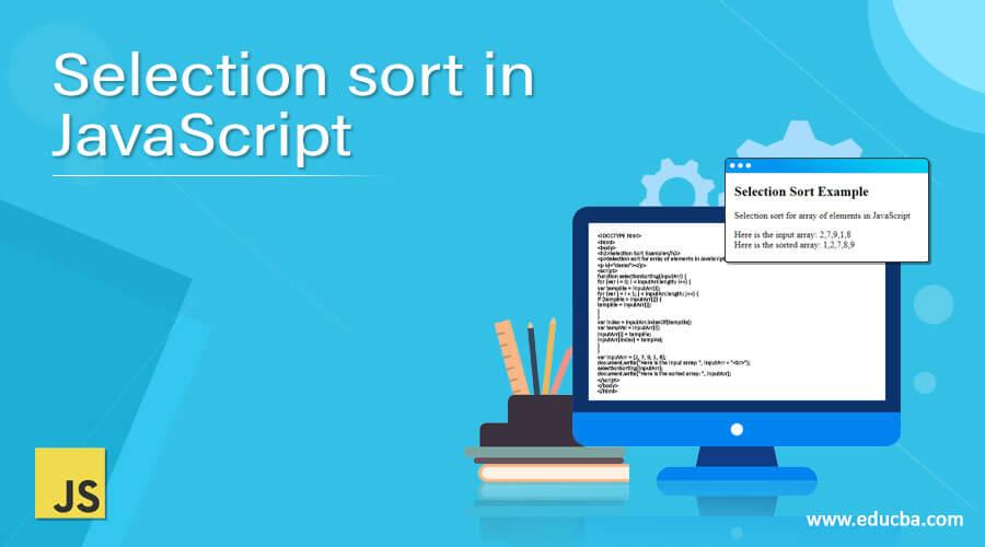 Selection sort in JavaScript