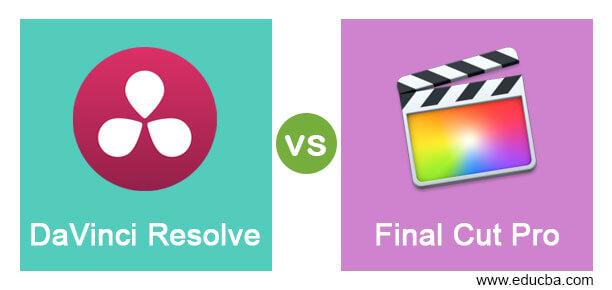 DaVinci Resolve vs Final Cut Pro