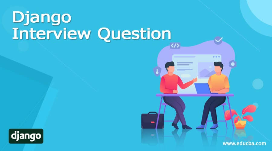 Django Interview Question