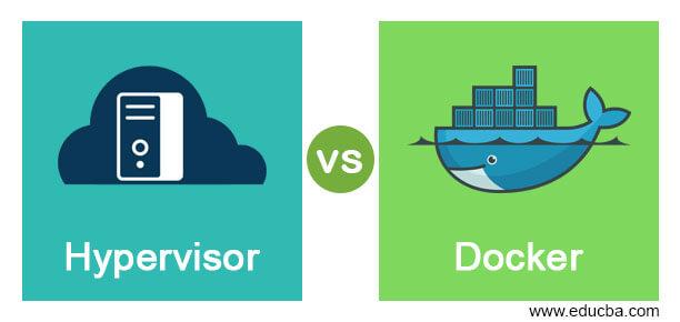 Hypervisor vs Docker