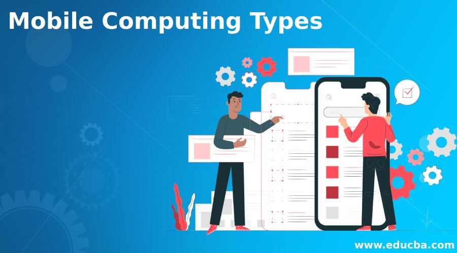 Mobile Computing Types