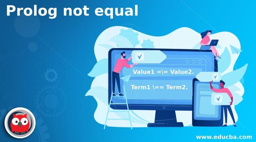 Prolog not equal